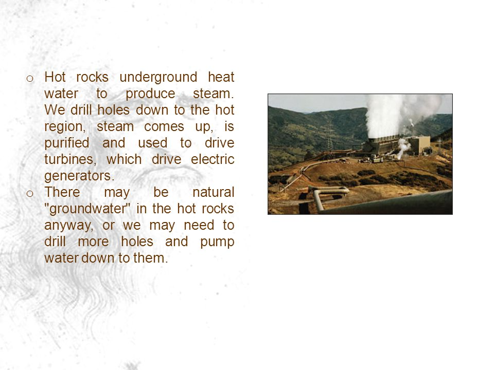 Hot rocks underground heat water to produce steam
