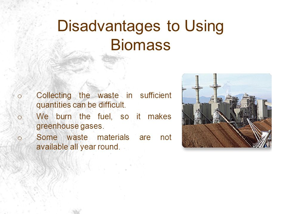 Disadvantages to Using Biomass