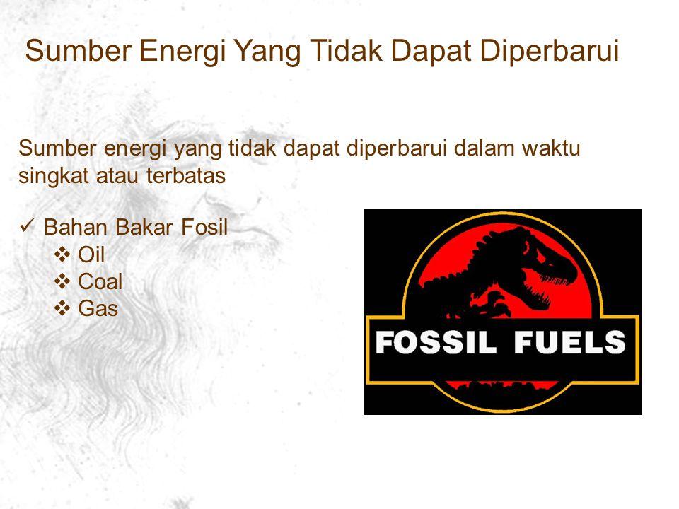 Sumber Energi Yang Tidak Dapat Diperbarui