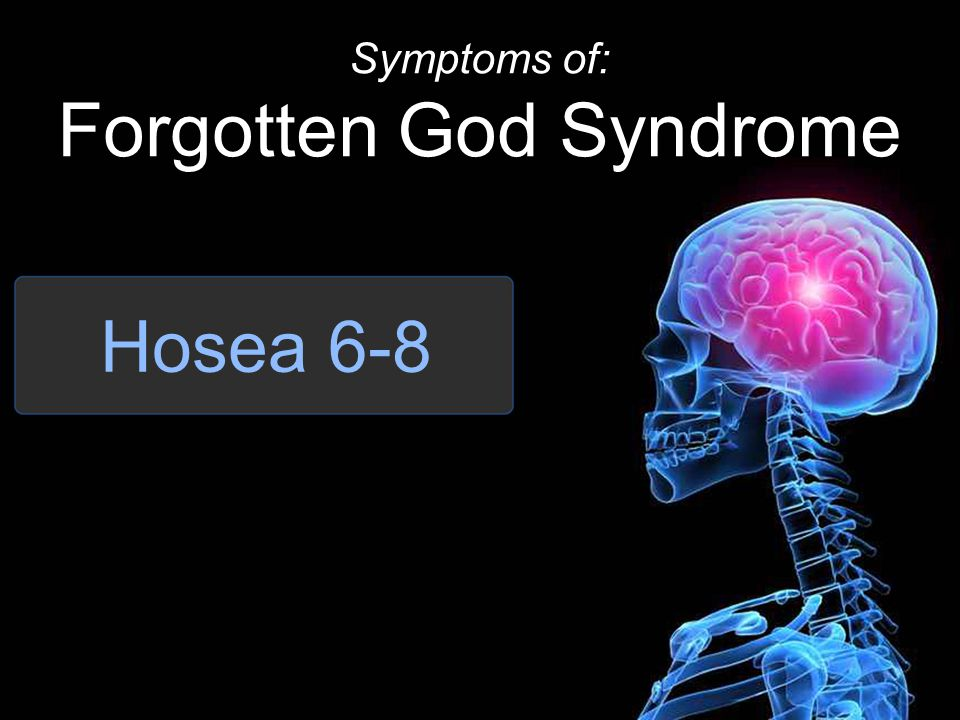 Forgotten God Syndrome