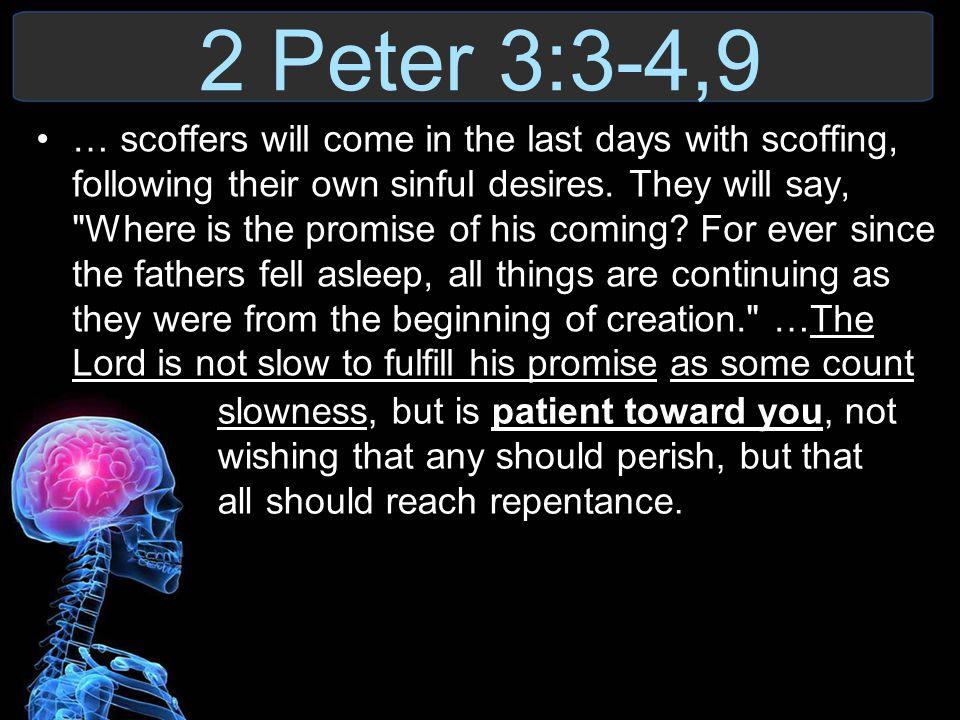2 Peter 3:3-4,9