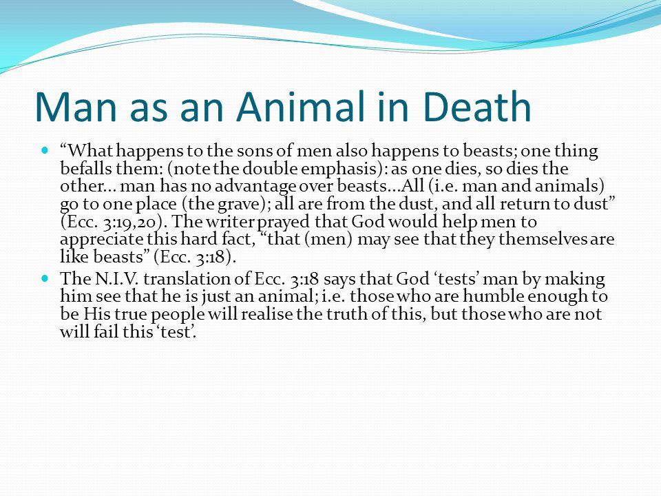 Man as an Animal in Death