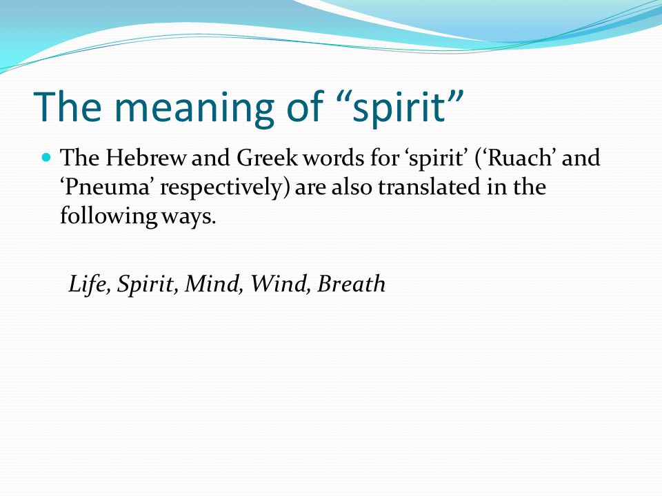 The meaning of spirit
