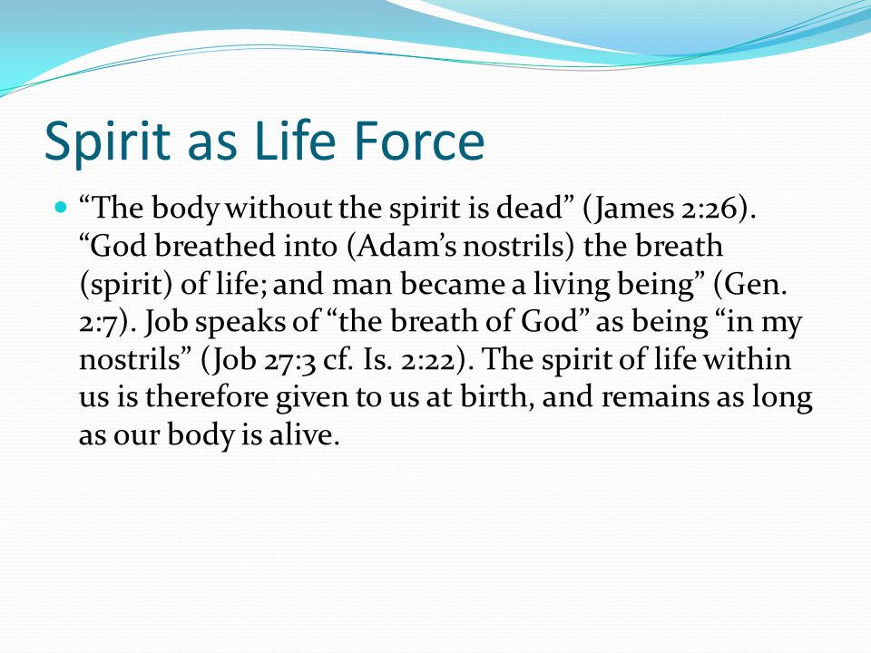 Spirit as Life Force
