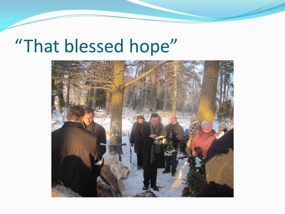 That blessed hope