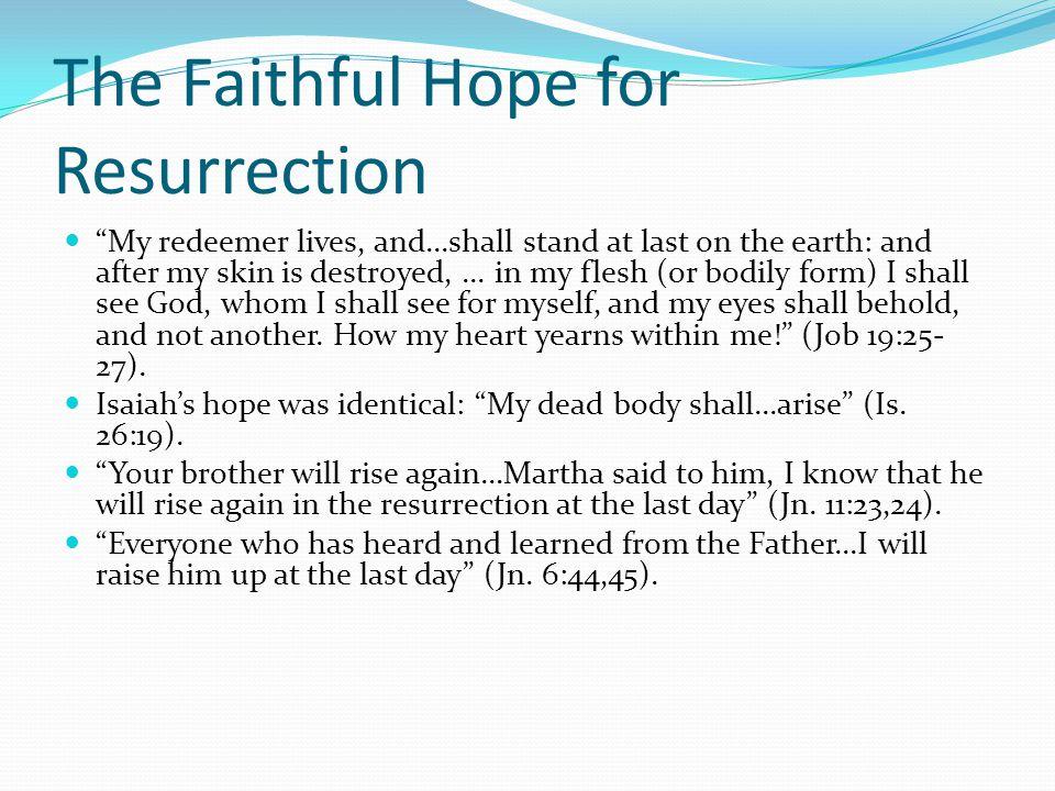 The Faithful Hope for Resurrection