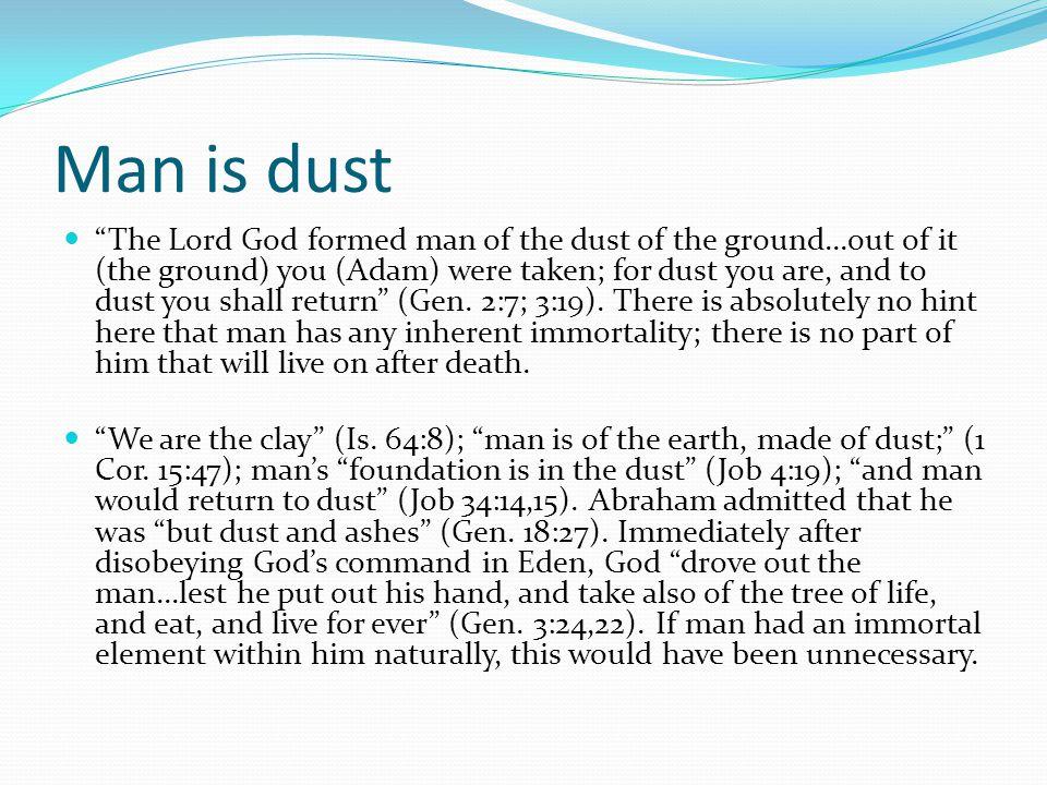 Man is dust