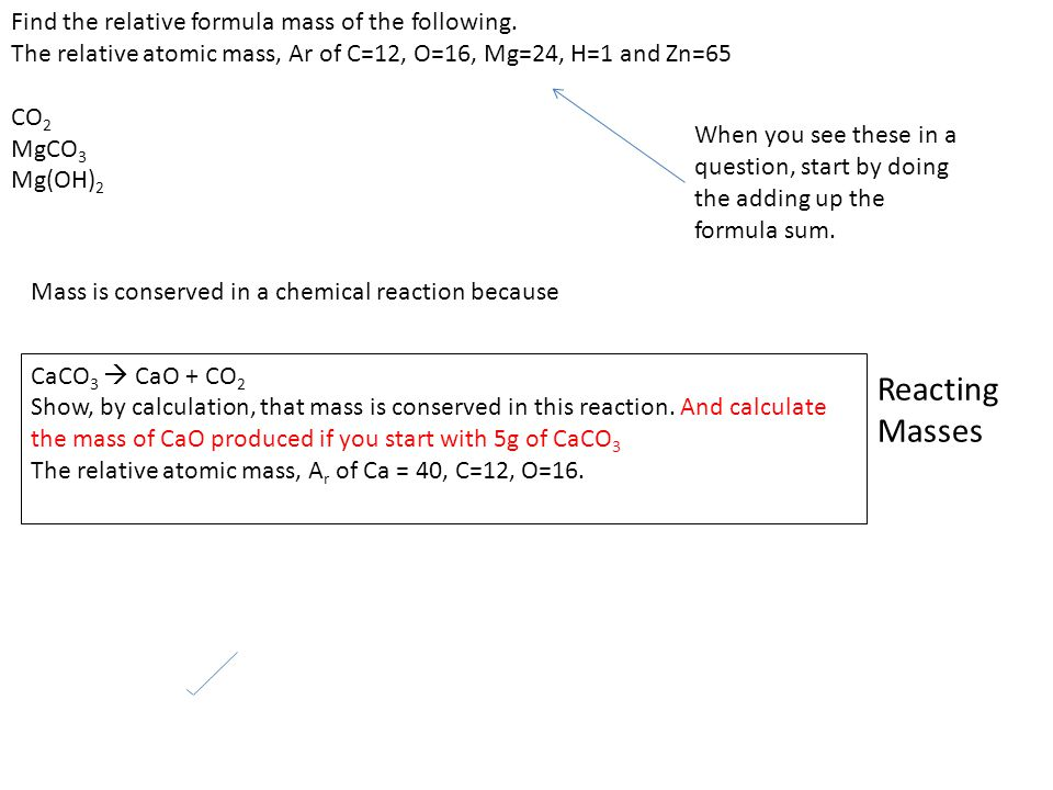 Reacting Masses Find the relative formula mass of the following.