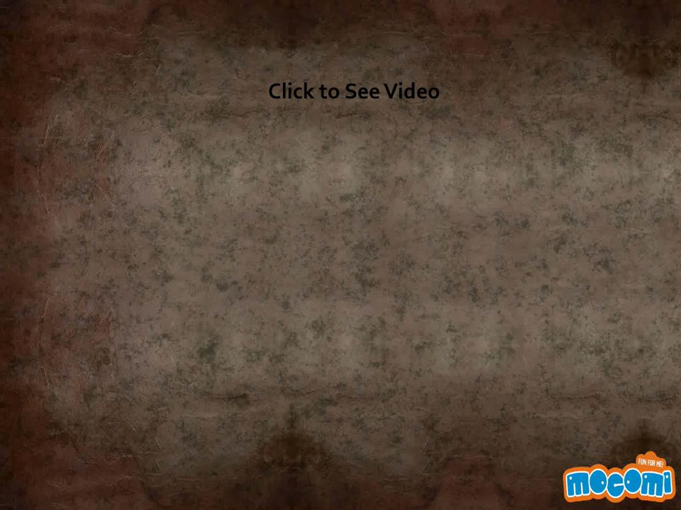 Click to See Video