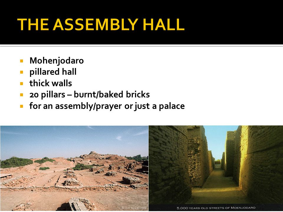 THE ASSEMBLY HALL Mohenjodaro pillared hall thick walls