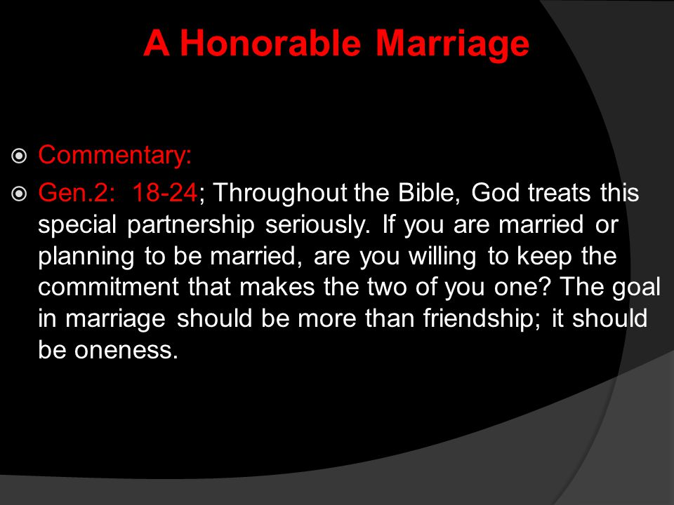 A Honorable Marriage Commentary: