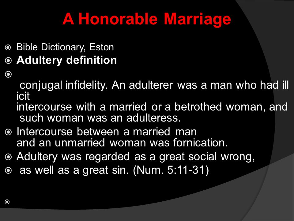 A Honorable Marriage Adultery definition