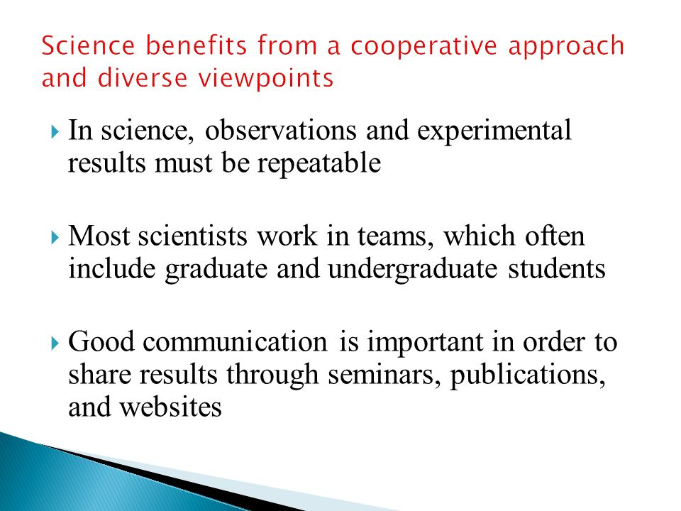 Science benefits from a cooperative approach and diverse viewpoints