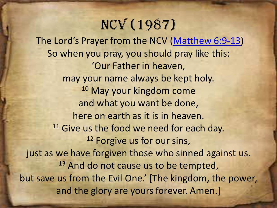 The Lord's Prayer from the NCV (Matthew 6:9-13)