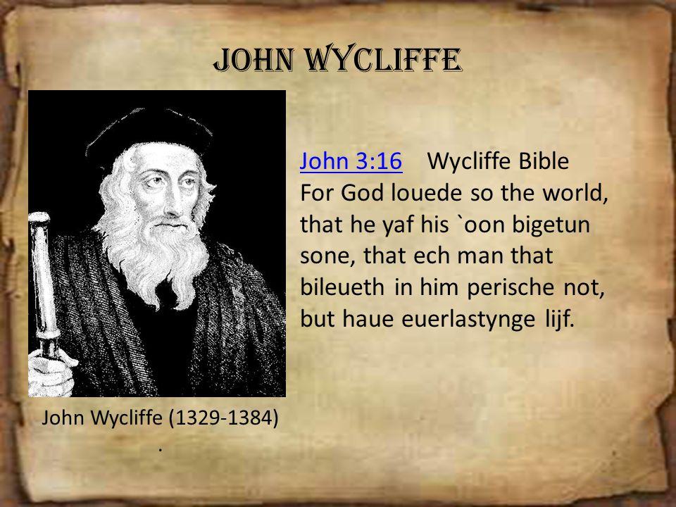 John Wycliffe John 3:16 Wycliffe Bible