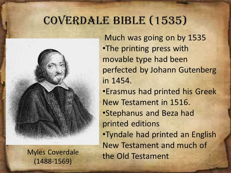 Coverdale Bible (1535) Much was going on by 1535