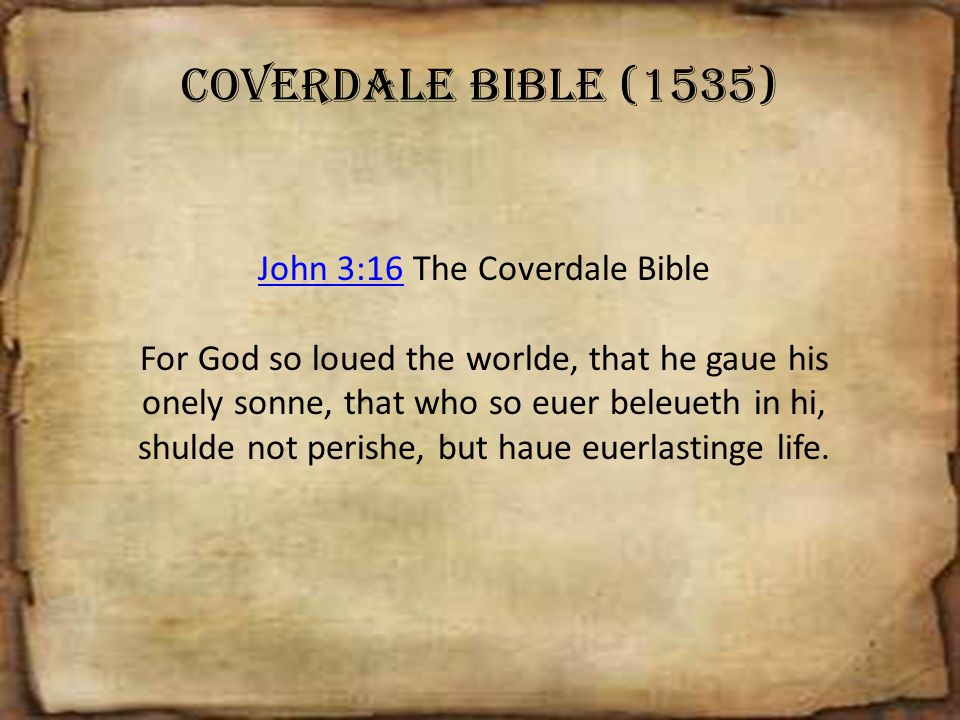John 3:16 The Coverdale Bible