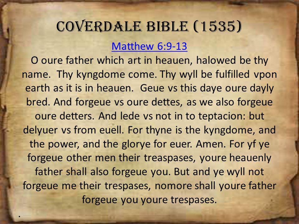 Coverdale Bible (1535) Matthew 6:9-13