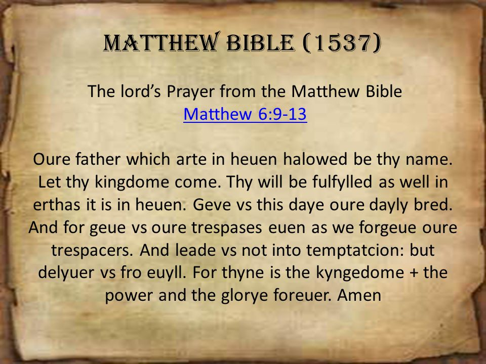 The lord's Prayer from the Matthew Bible