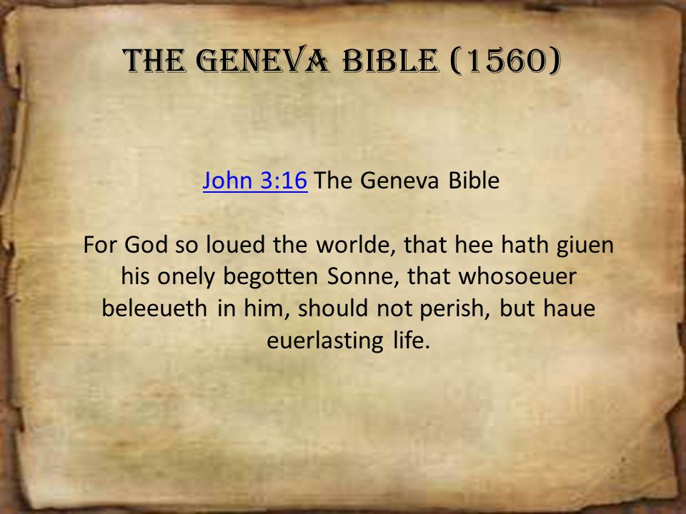 The Geneva Bible (1560) John 3:16 The Geneva Bible