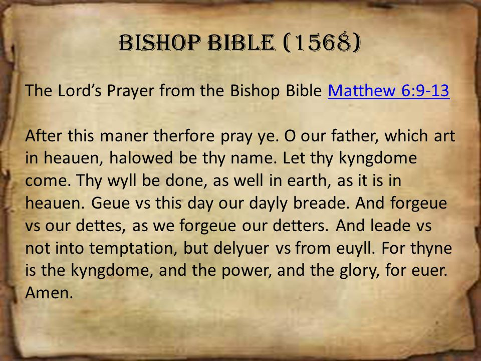 Bishop Bible (1568) The Lord's Prayer from the Bishop Bible Matthew 6:9-13.