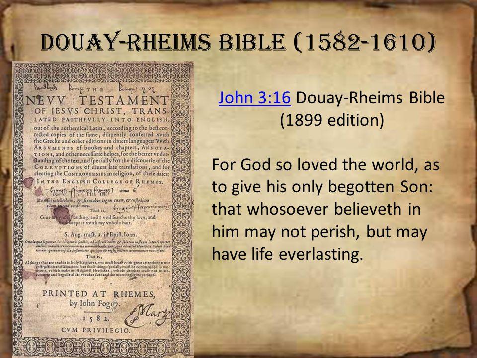 Douay-Rheims Bible (1582-1610)