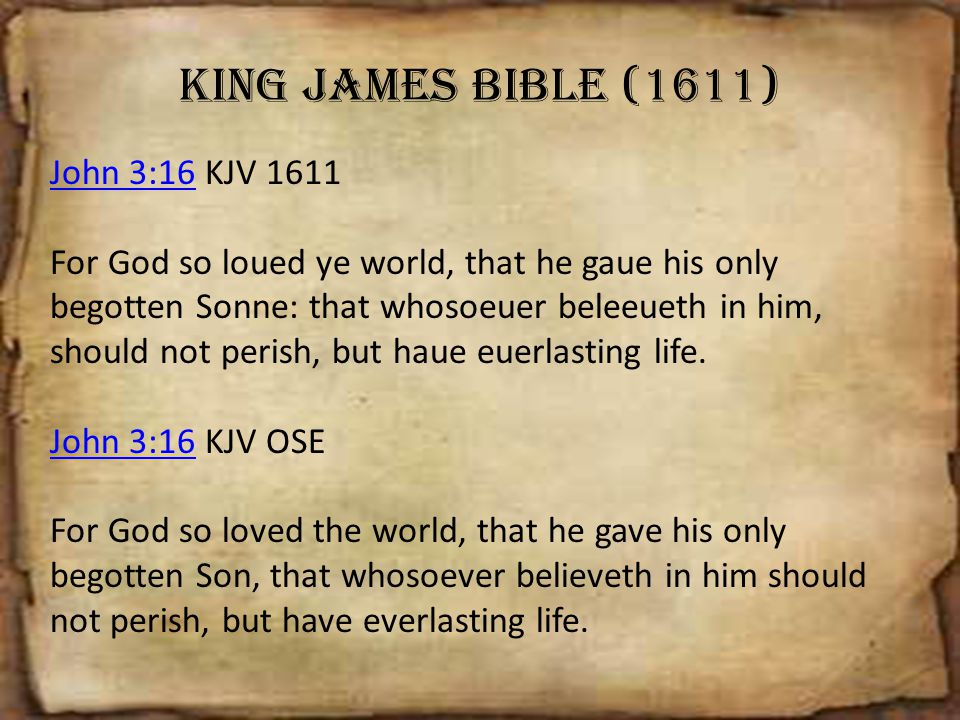 King James Bible (1611) John 3:16 KJV 1611