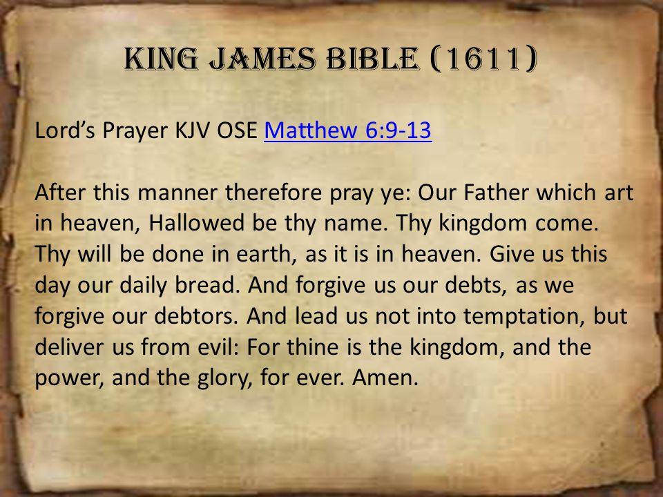 King James Bible (1611) Lord's Prayer KJV OSE Matthew 6:9-13