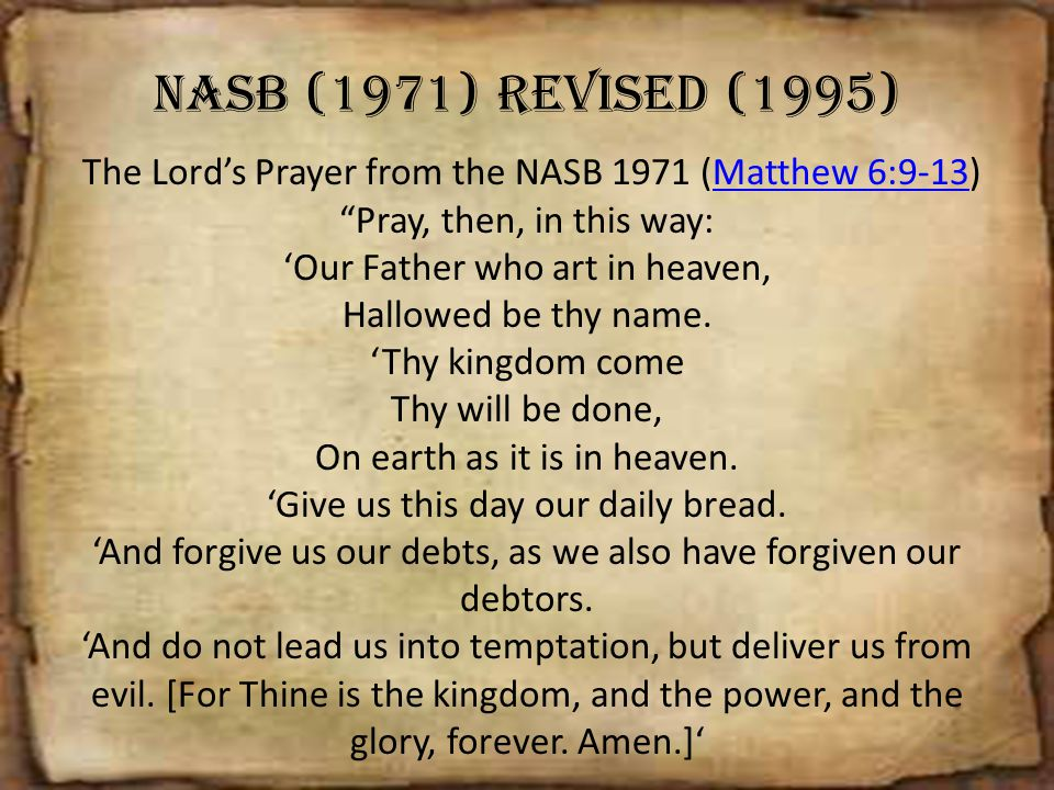 The Lord's Prayer from the NASB 1971 (Matthew 6:9-13)