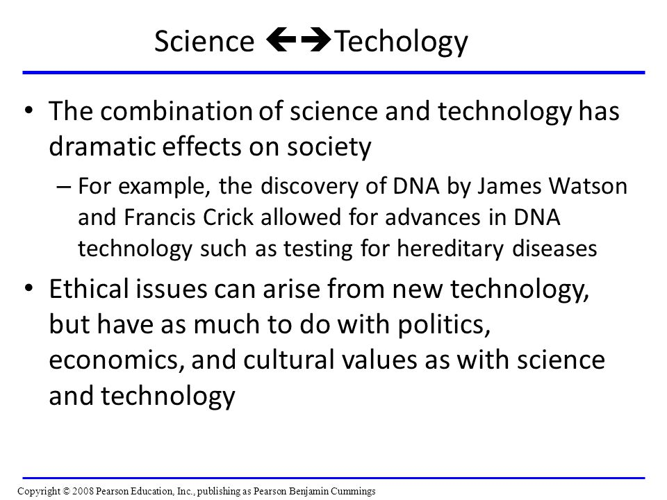 Science Techology The combination of science and technology has dramatic effects on society.