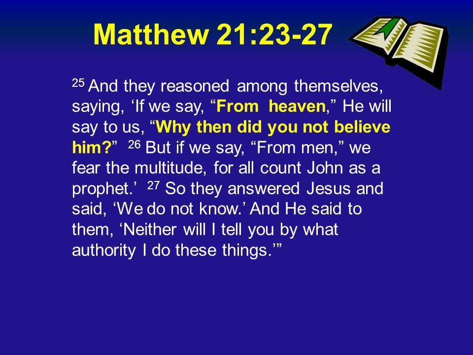 Matthew 21:23-27