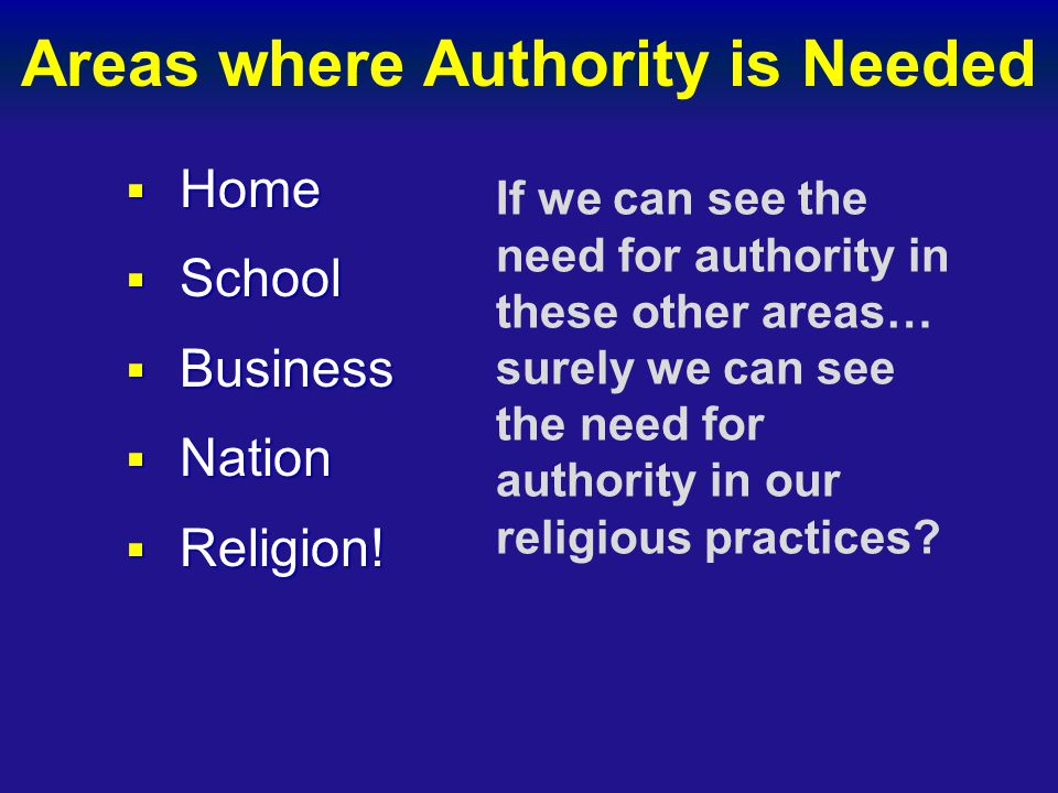 Areas where Authority is Needed