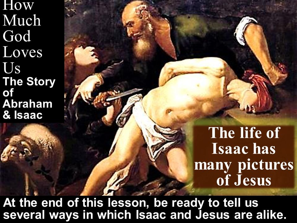 How Much God Loves Us The Story of Abraham & Isaac