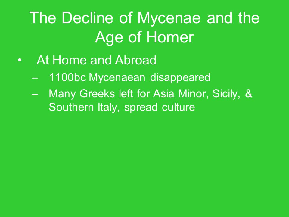 The Decline of Mycenae and the Age of Homer