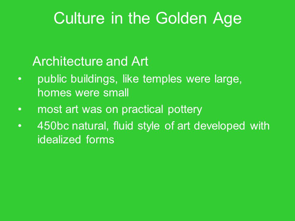 Culture in the Golden Age