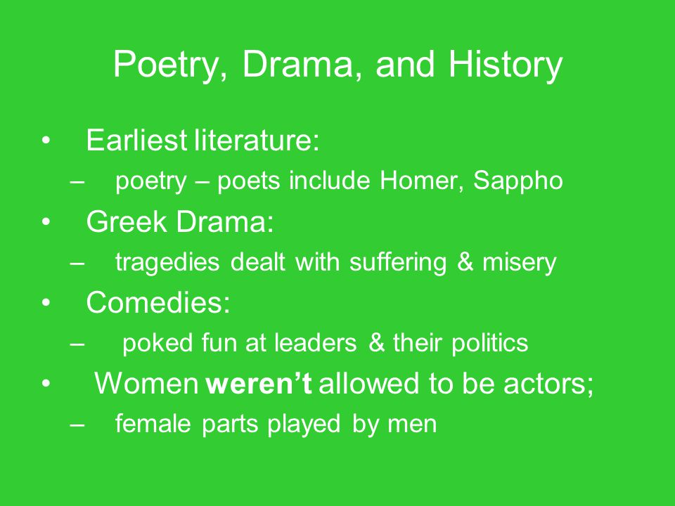 Poetry, Drama, and History