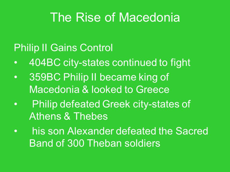 The Rise of Macedonia Philip II Gains Control