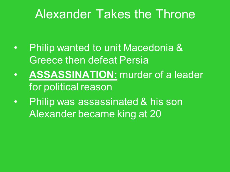 Alexander Takes the Throne