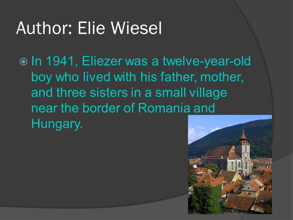 Author: Elie Wiesel
