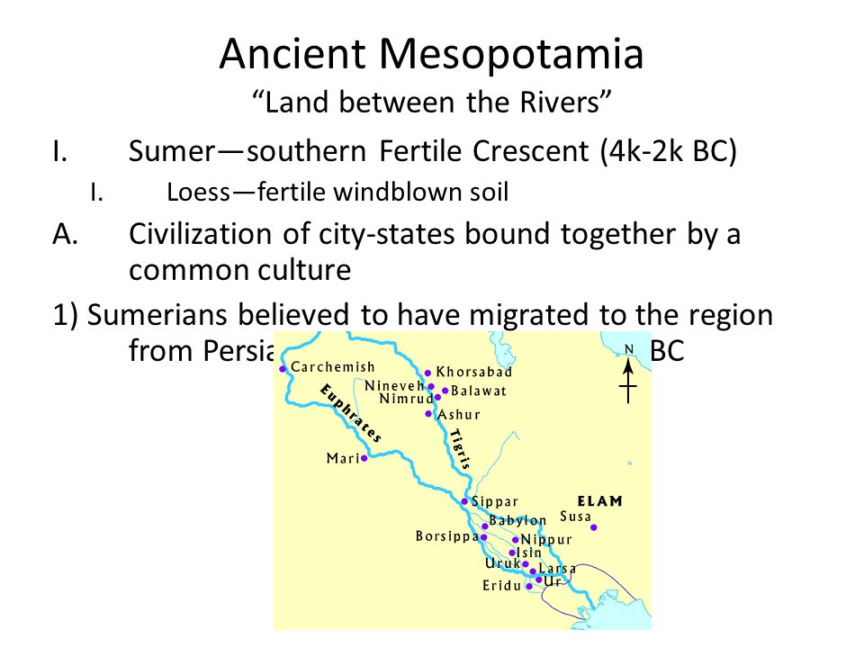 Ancient Mesopotamia Land between the Rivers