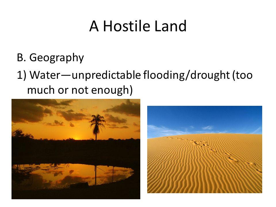 A Hostile Land B. Geography