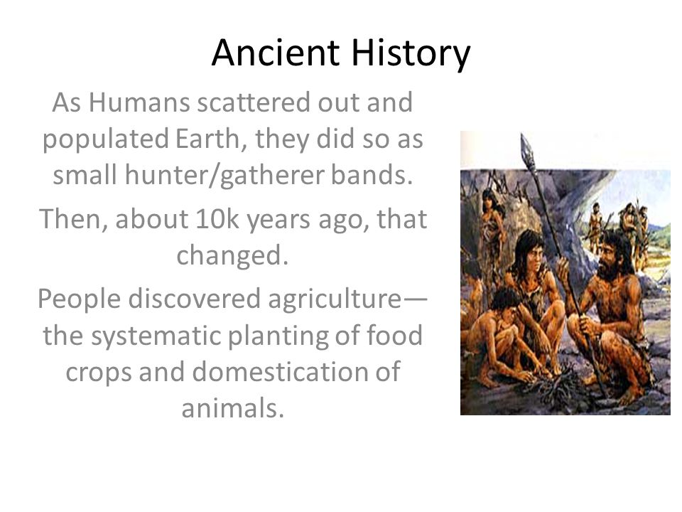Then, about 10k years ago, that changed.