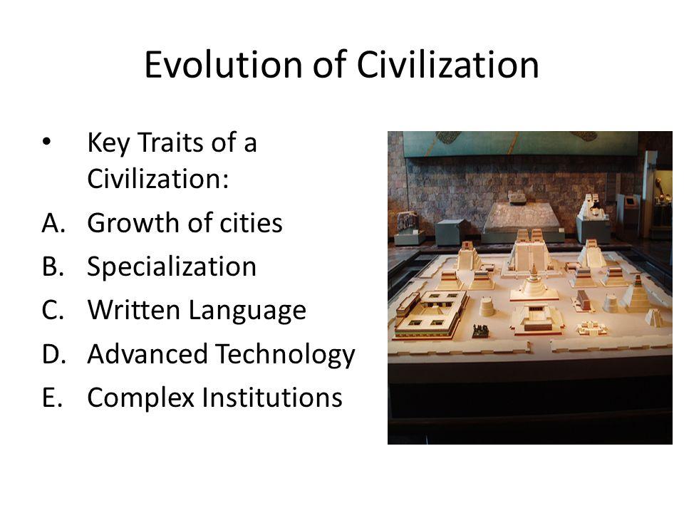 Evolution of Civilization