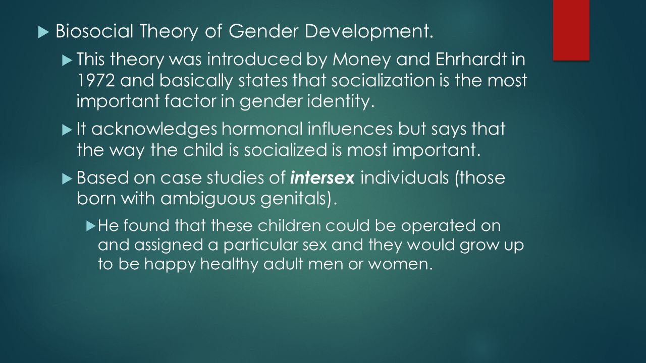 biosocial approach to gender development essay Check out our top free essays on biosocial development to help you write your own essay  free essays on biosocial development  in the development of gender.