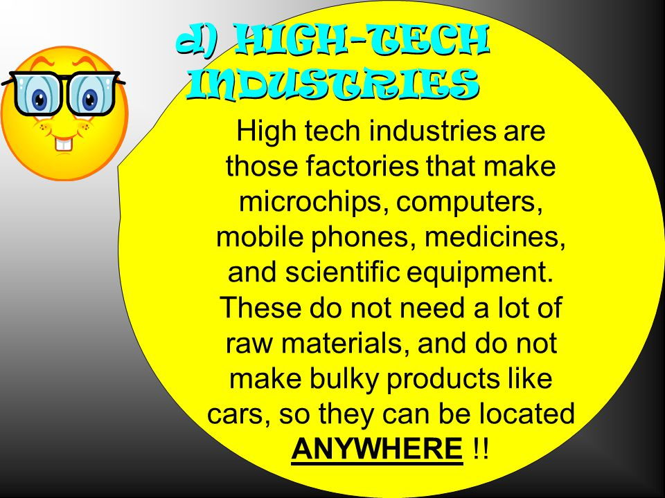 d) HIGH-TECH INDUSTRIES