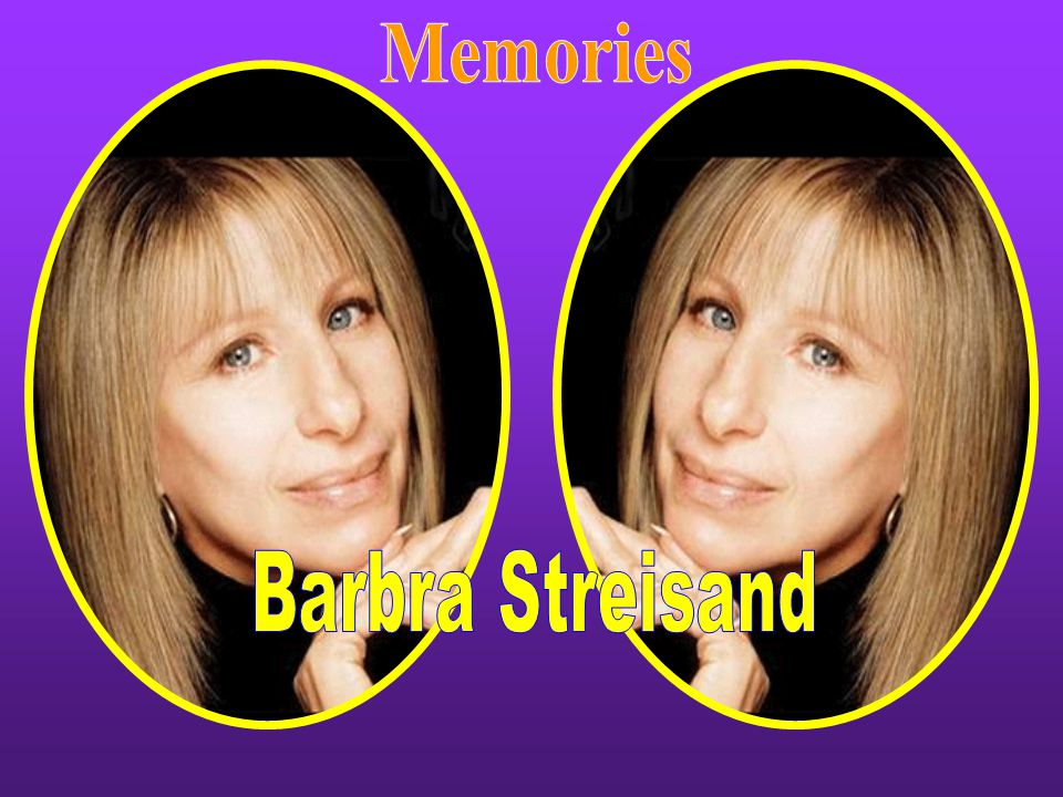Memories Barbra Streisand