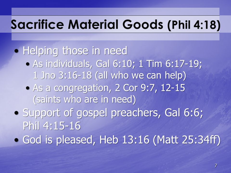 Sacrifice Material Goods (Phil 4:18)