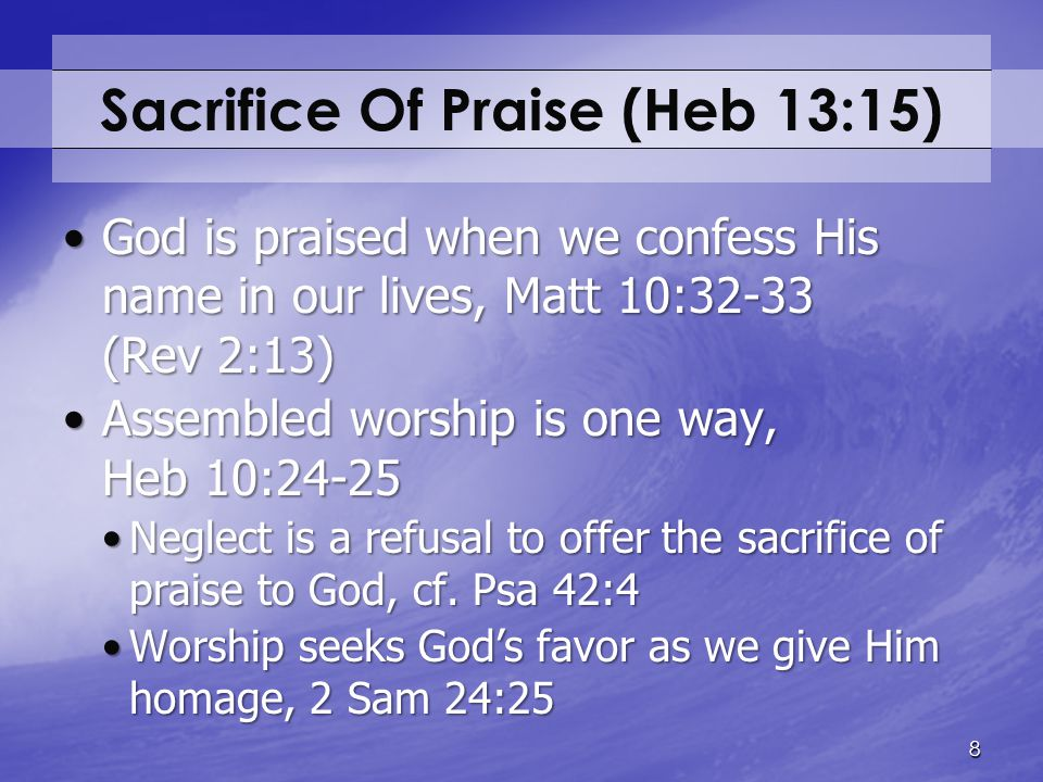 Sacrifice Of Praise (Heb 13:15)