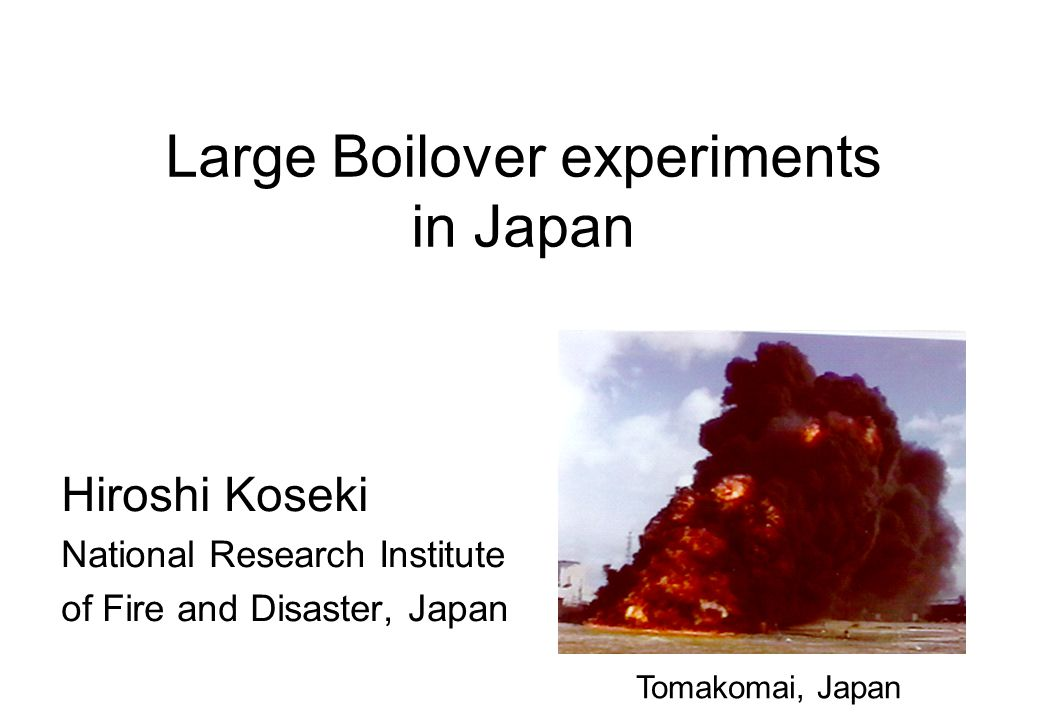 Large Boilover experiments in Japan