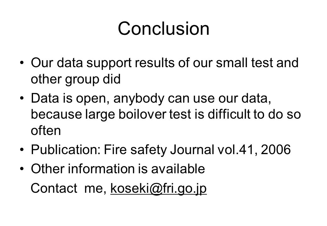 Conclusion Our data support results of our small test and other group did.